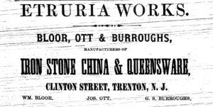 1865 etruria works, Bloor, Ott & Burroughs